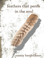 Feathers That Perch in the Soul