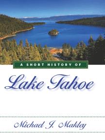 A Short History of Lake Tahoe