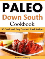 Paleo Down South Cookbook 50 Quick and Easy Comfort Food Recipes