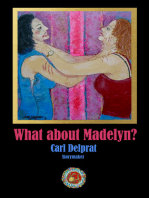 What About Madelyn?