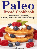 Paleo Bread Cookbook Perfect Paleo Bread, Muffin, Pancake and Waffle Recipes