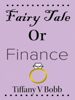 Fairy Tale Or Finance