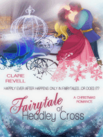 Fairytale of Headley Cross