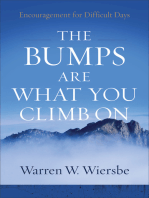 The Bumps Are What You Climb On