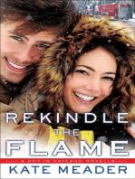 Rekindle the Flame