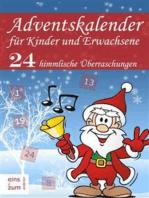 Adventskalender für Kinder und Erwachsene