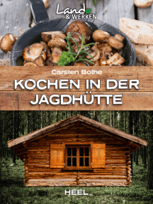 Kochen in der Jagdhütte