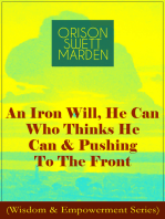 An Iron Will, He Can Who Thinks He Can & Pushing To The Front (Wisdom & Empowerment Series)