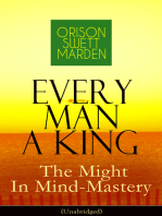 Every Man A King - The Might In Mind-Mastery (Unabridged)