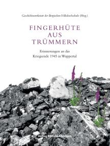 Fingerhüte aus Trümmern: Erinnerungen an das Kriegsende 1945 in Wuppertal