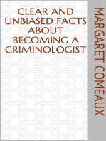 Clear and Unbiased Facts About Becoming a Criminologist