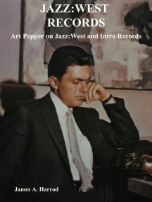 Jazz:West Records: Art Pepper on Jazz:West and Intro Records