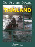 Thailand - The Ups and Downs, Part Three