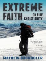 Extreme Faith, on Fire Christianity