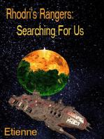 Rhodri's Rangers; Searching For Us