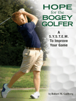 Hope for the Bogey Golfer