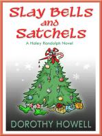 Slay Bells and Satchels (A Haley Randolph Mystery)