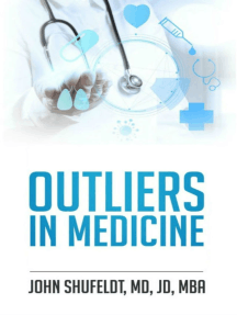 Outliers in Medicine