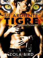 Su Ardiente Tigre