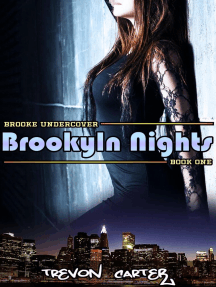 Brooklyn Nights: Brooke Undercover, #1