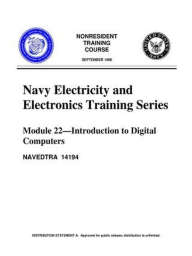 The Navy Electricity and Electronics Training Series Module 22 Introduction to Digital Computers