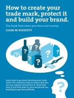 How to Create a Trade Mark, Protect it and Build your Brand