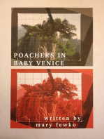 Poachers In Baby Venice