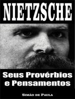 Nietzsche, seus provérbios e pensamentos