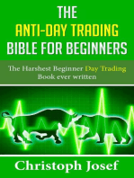 The Anti-Day Trading Bible for Beginners
