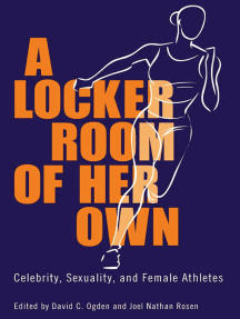 A Locker Room of Her Own: Celebrity, Sexuality, and Female Athletes