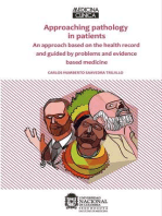 Approaching pathology in patients