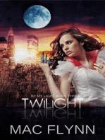 Twilight (By My Light, Book Three) (Werewolf Shifter Romance)
