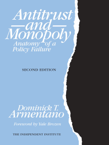 Antitrust and Monopoly: Anatomy of a Policy Failure