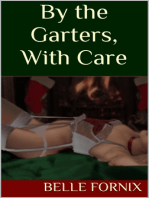 By the Garters, With Care