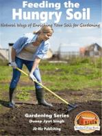 Feeding the Hungry Soil