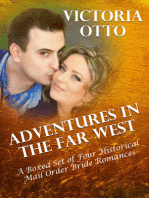 Adventures In The Far West (A Boxed Set of Four Historical Mail Order Bride Romances)