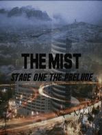 The Mist Stage One