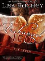 Archangel Jed (The Seven #2 Novella)