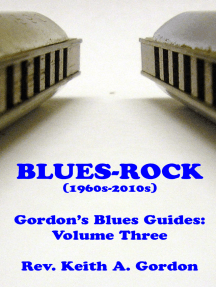 Gordon's Blues Guides, Volume Three: Blues-Rock