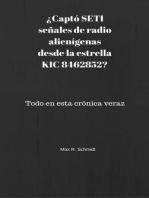 ¿Captó SETI señales de radio alienígenas desde la estrella KIC 8462852?