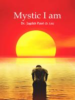 Mystic I am