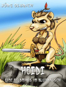 Heidi: Eine Feldmaus im Blutrausch