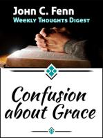Confusion About Grace