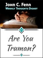Are You Truman?