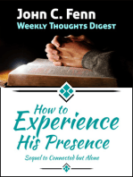 How to Experience His Presence