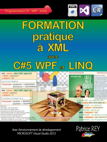 Formation pratique a XML avec C#5, WPF et LINQ: Avec Visual Studio 2013