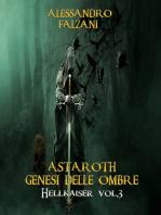 Astaroth Genesi delle ombre
