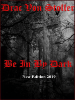 Be in by Dark