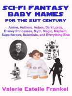 Sci-Fi Fantasy Baby Names for the Twenty-First Century