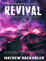 Understanding Revival and Addressing the Issues It Provokes So That We Can Intelligently Cooperate with the Holy Spirit During Times of Revivals and Awakenings